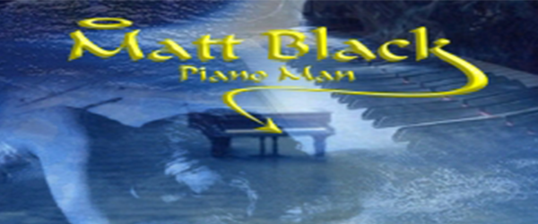 Matt Black – Piano Man